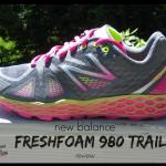New Balance Fresh Foam 980 Trail Review