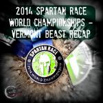 2014 Spartan Race World Championships – Vermont Beast Recap