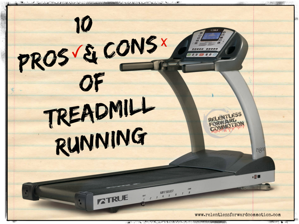 10 Pros & Cons of Treadmill Training