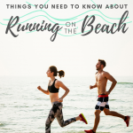 Running on the Beach: 7 Helpful Tips Before You Hit the Sand