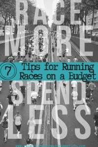 Race More, Spend Less: 7 Tips for Running on a Budget