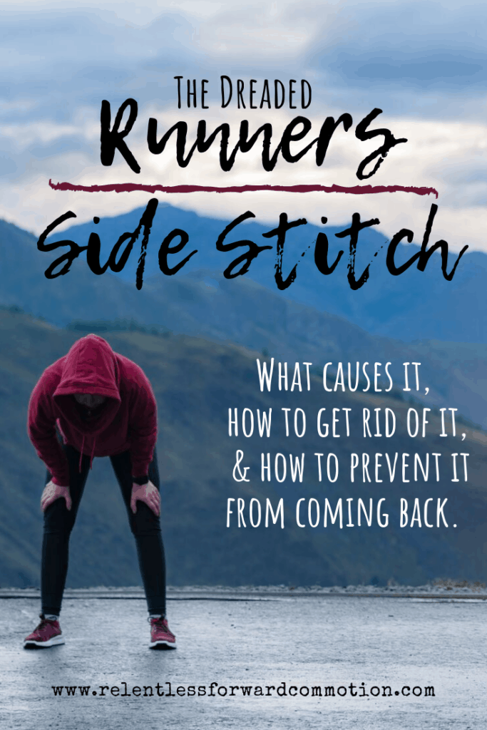 The Dreaded Runners Side Stitch: What, Why, and How to Get Rid of It.