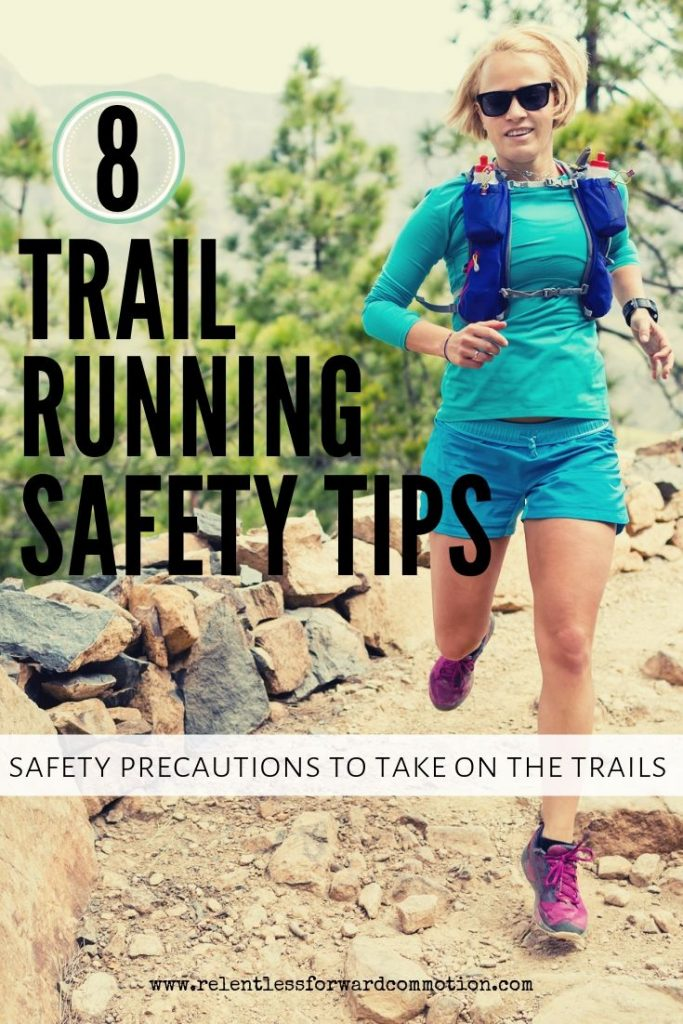 8 Trail Running Safety Tips