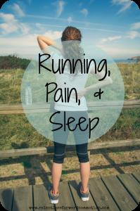 Running, Pain, & Sleep