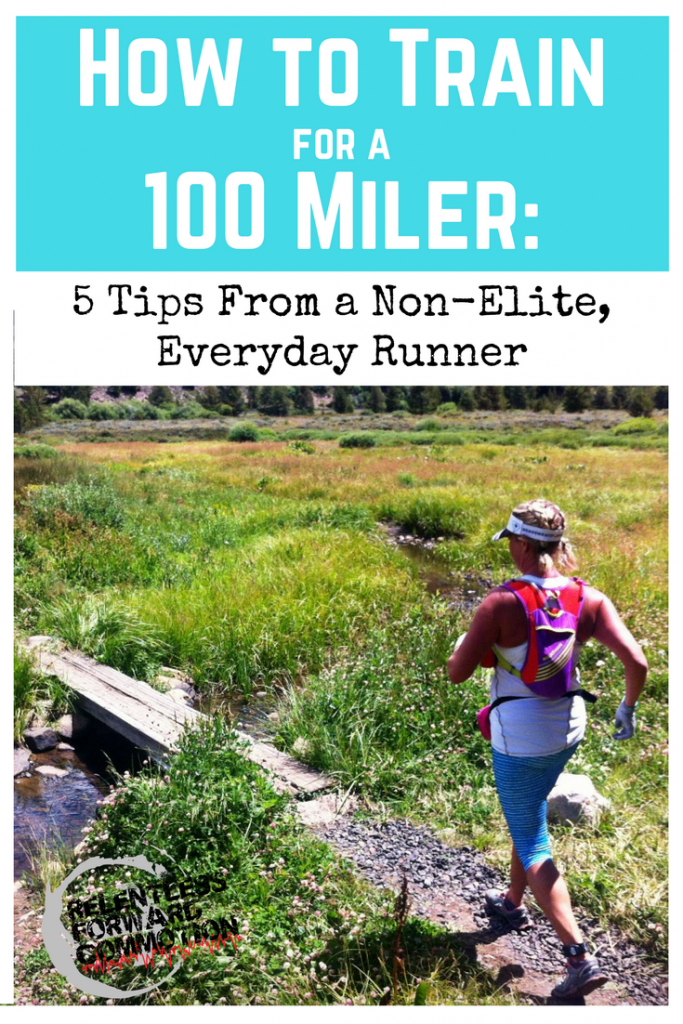How to Train for a 100 miler