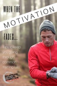 When the Motivation Fades…