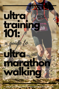 Ultra Training 101:  Ultramarathon Walking