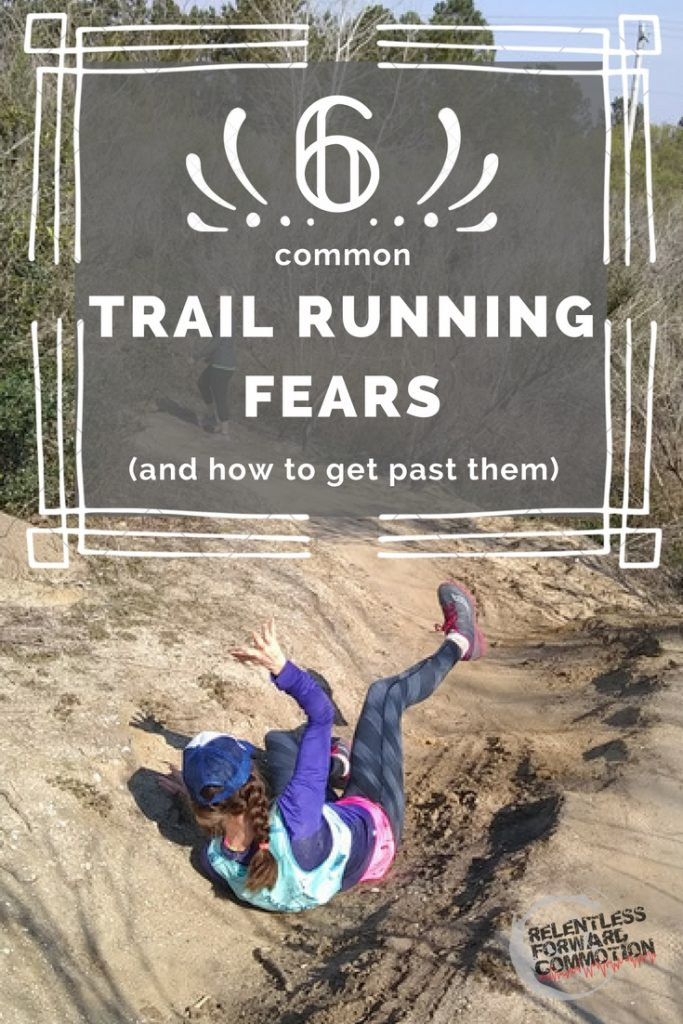 Trail Running Fears