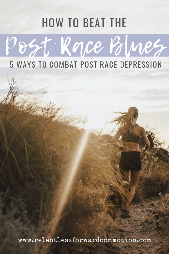 Post race depression can be very real for endurance athletes after completing a race. Here are 5 ways to combat the post race blues & get back out there.