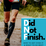 I DNF'd My Race: Now What?