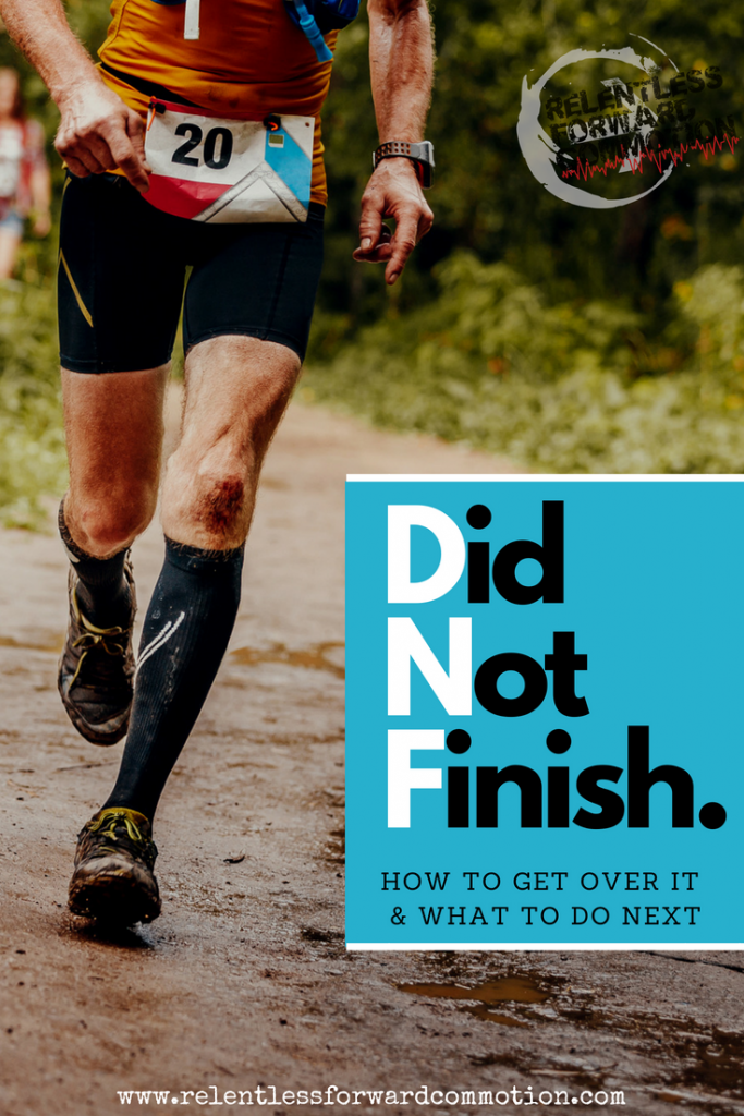 "I DNF'd My Race, Now What?  ""I DNF'd my race"" is a statement I've had the pleasure and misfortune of saying more than once. If you recently DNF'd a race, you may be thinking ""what's next?""  Here are 6 tips to help you move past your DNF and finish your next race successfully."