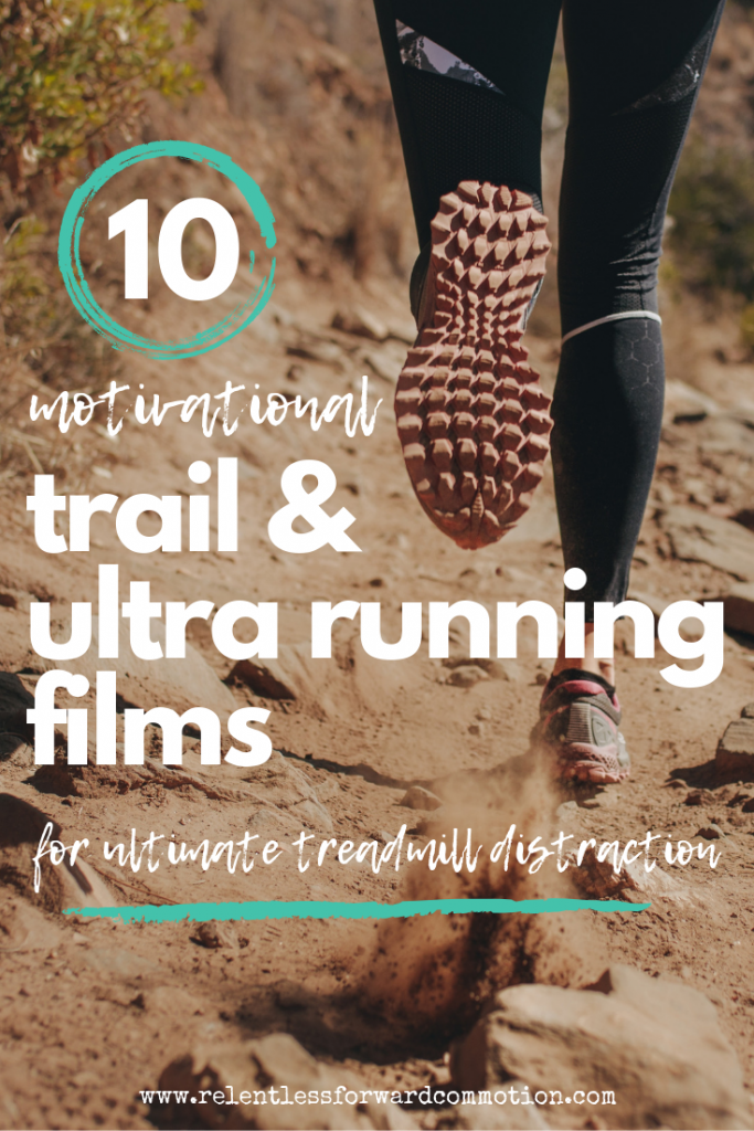 Motivational Trail & Ultra Running films