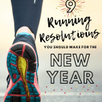 9 Running Resolutions You SHOULD Make for the New Year