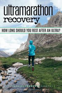 How Long Should I Rest After an Ultramarathon?