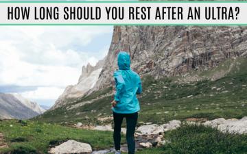 Ultramarathon Recovery: How Long Should I Rest After an Ultramarathon?