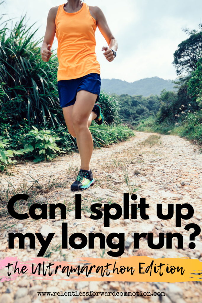 Can I split up my long runs?