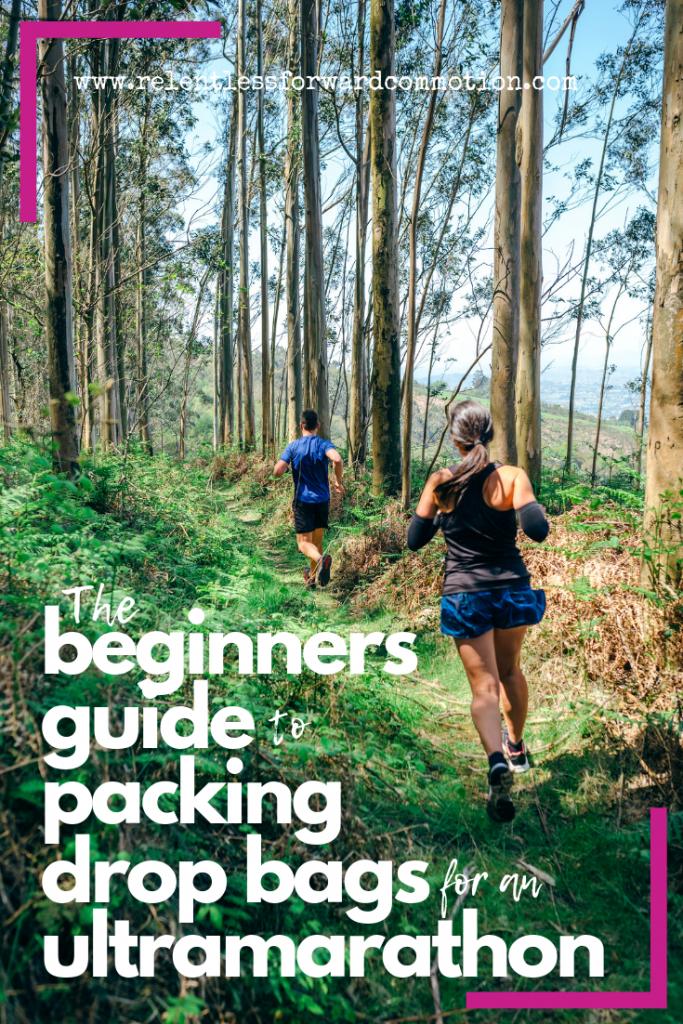 the beginners guid to packing drop bags for an ultramarathon
