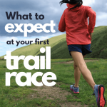 What to Expect at Your First Trail Race