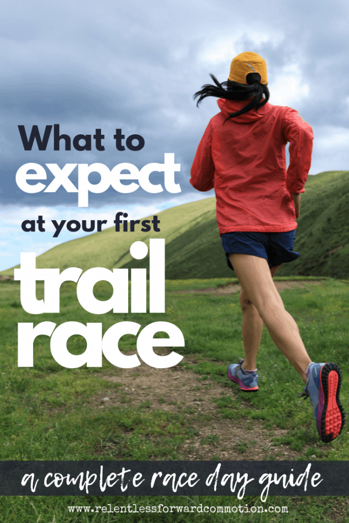 What to Expect at Your First Trail Race - everything you need to know to help you safely and successfully get to the finish line!