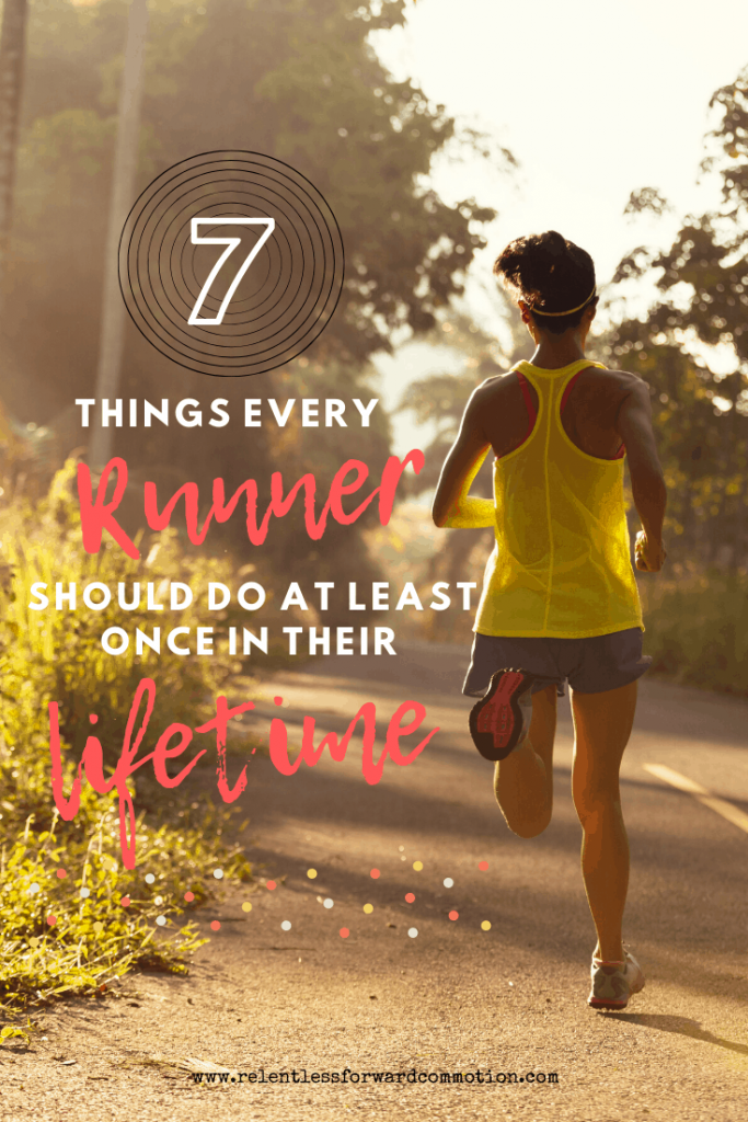 Unfortunately, even the best of us can get caught so caught up in our own running, that we sometimes lose the love for this sport. Running becomes a chore, something we dread, or worst of all, something we take for granted.  As a preventative measure, I highly recommend the following seven things every runner should do at least once (but hopefully more often!) in their lifetime.