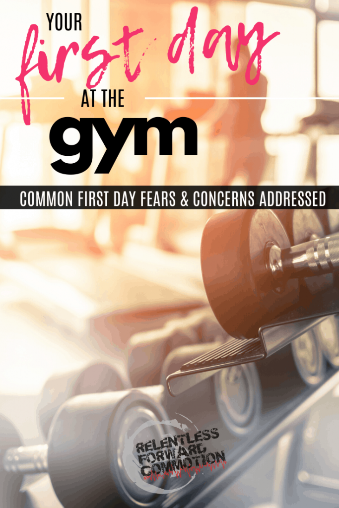 Your First Day at the Gym: Common First Day Fears & Concerns Addressed by a Long Time Personal Trainer