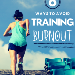 6 Ways to Avoid Training Burnout for Runners