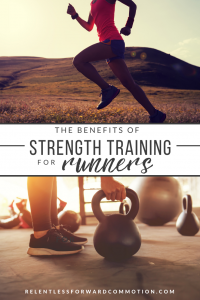 Benefits of Strength Training for Runners: Why You Should Pick Up That Weight