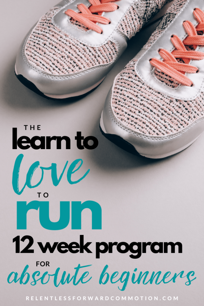 The Learn to Love to Run Program for Beginners - a 12 week training plan to help absolute beginners safely and comfortably ease into the sport of running.