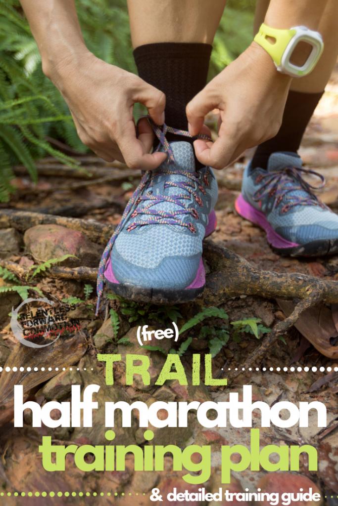 12 Week Trail Half Marathon Training Plan for First Timers