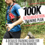 (Free) 100K Ultramarathon Training Plan