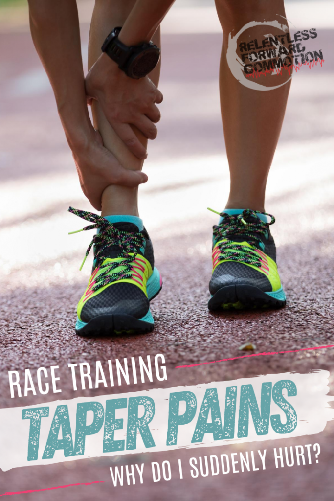 Aches and Pains While Tapering for a Race: Why Do I Suddenly Hurt?