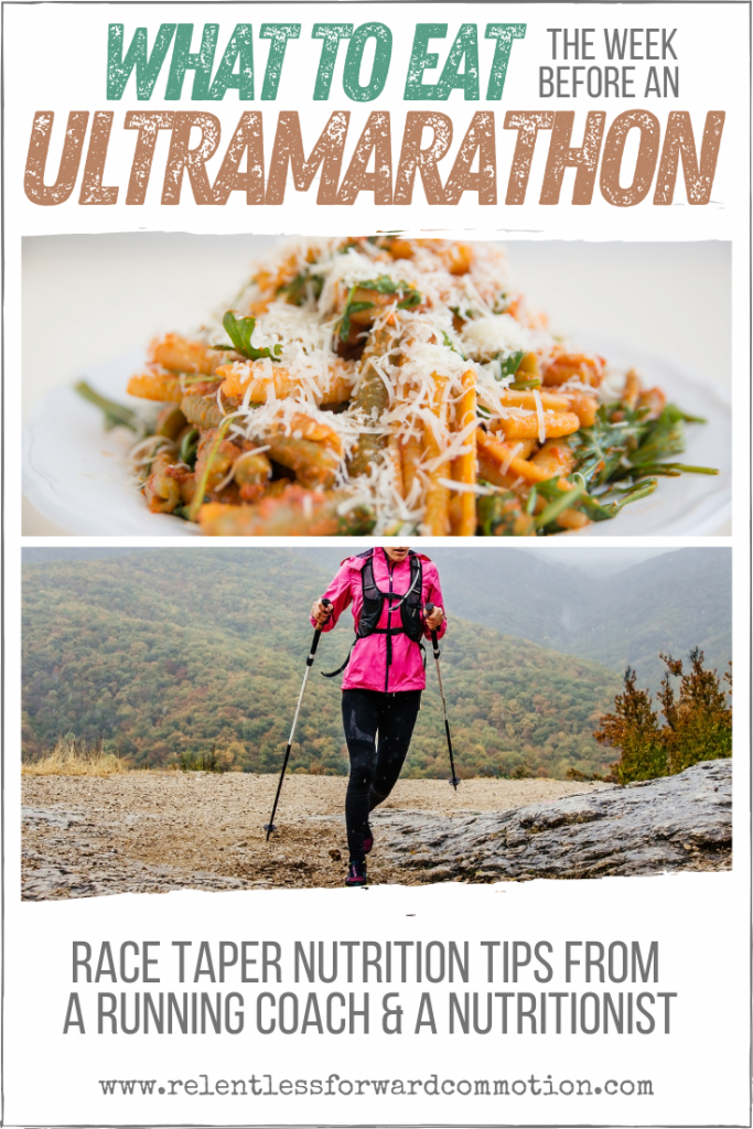 Race day is looming, and you're wondering what to eat the week before an ultramarathon.  We've got you covered, with taper week nutrition do's & don'ts from a running coach and a performance nutritionist.