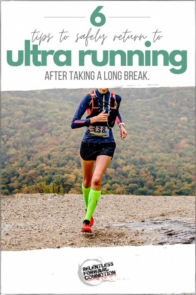 Extended time off from training happens. But your comeback doesn't have to hurt.  Here are 6 tips to help you safely return to ultra running after taking a long break.
