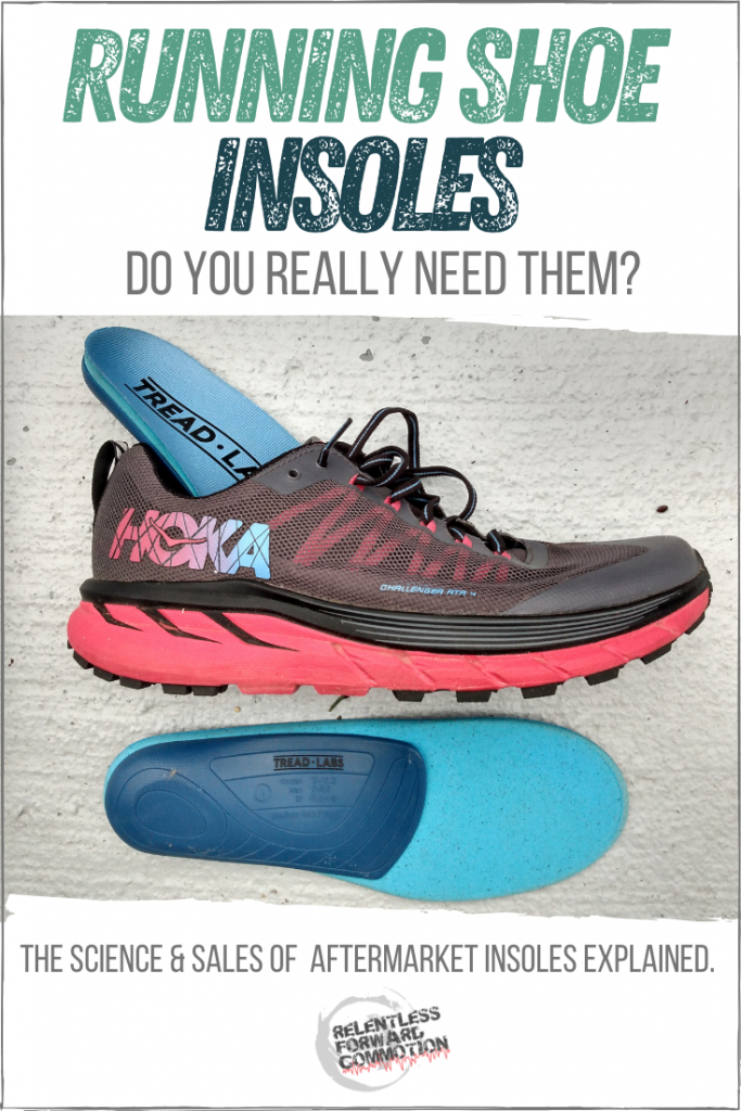 Do you really need special insoles for running shoes?  The science & sales of aftermarket insoles explained, so you can decide if insoles are right for you.