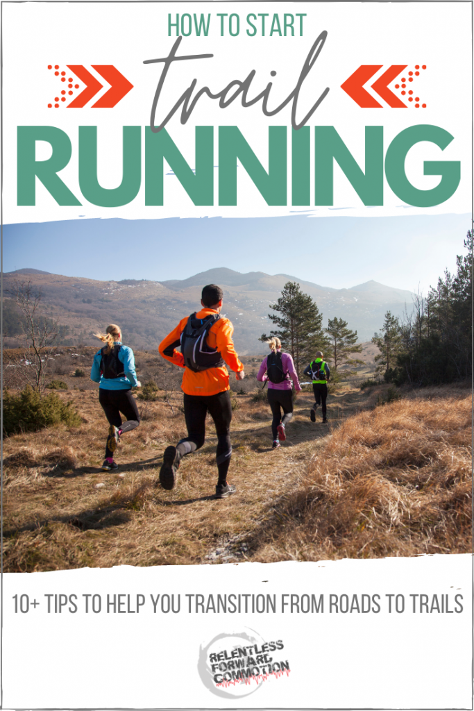 Ready to step off of the pavement and start trail running? We're covering exactly how to start trail running with more than 10 useful tips to help you make the transition.