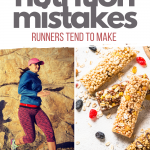 Top 7 Everyday Nutrition Mistakes Runners Make